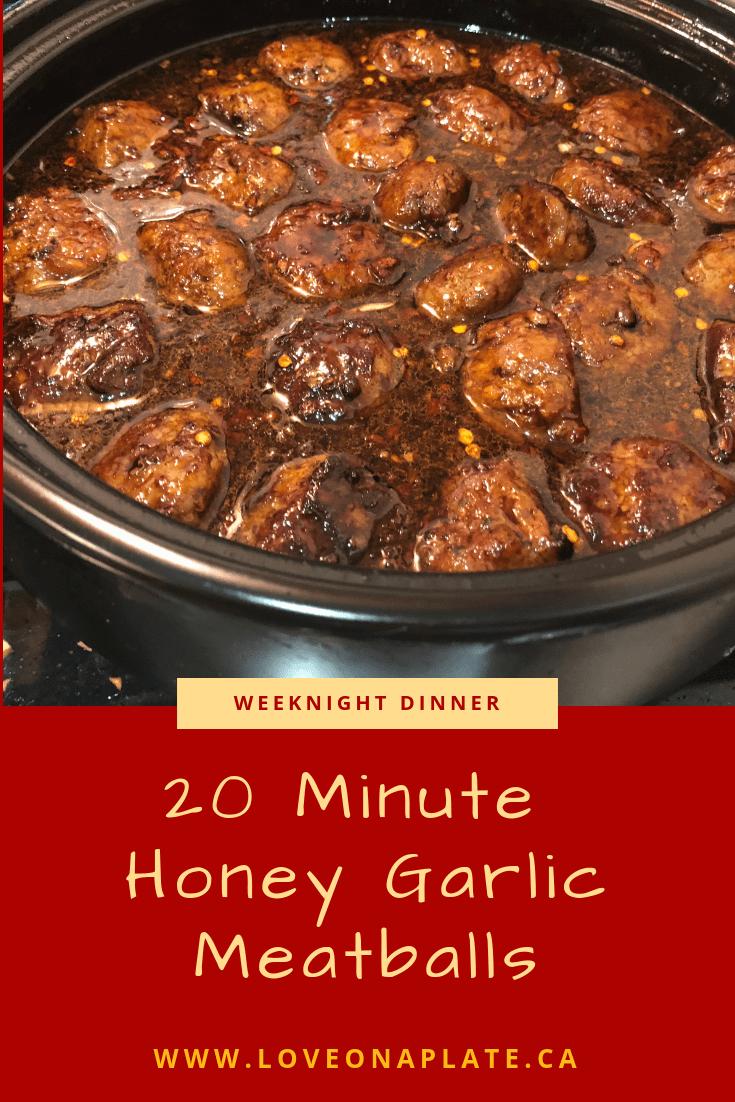 20 Minute Honey Garlic Meatballs